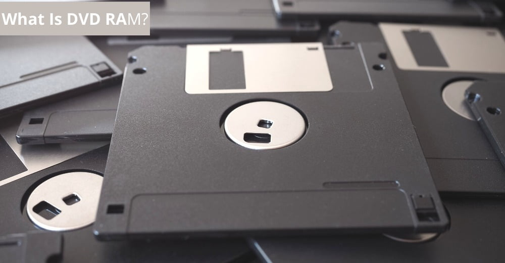 What Is DVD RAM