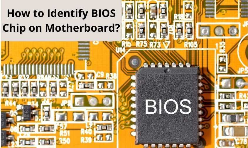 How to Identify Bios Chip on Motherboard