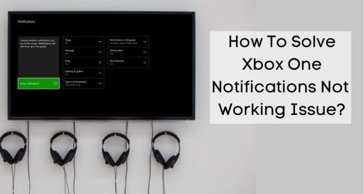 Xbox one notifications not working