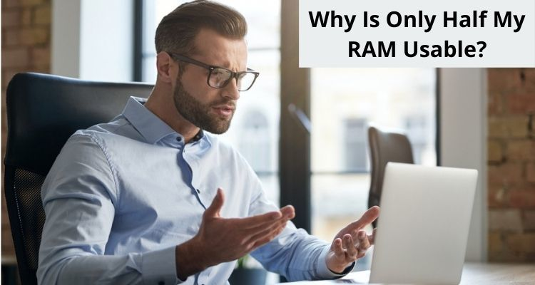 Why Is Only Half My RAM Usable?