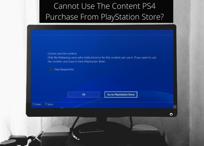 Cannot Use The Content PS4 Purchase From PlayStation Store