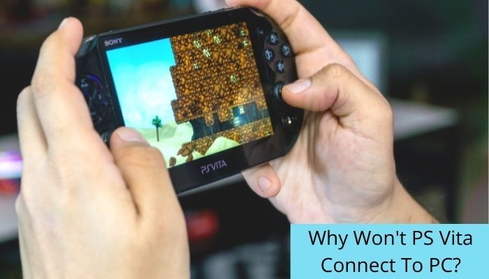 PS Vita won't connect to PC